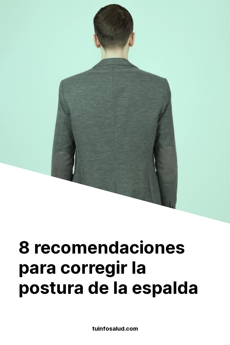 8 recomendaciones para corregir la postura de la espalda