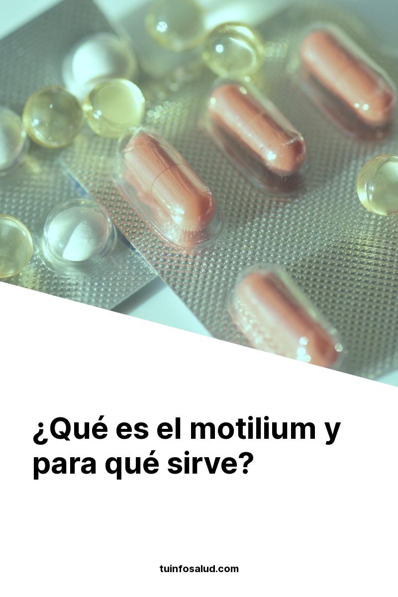 ¿Qué es el motilium y para qué sirve?