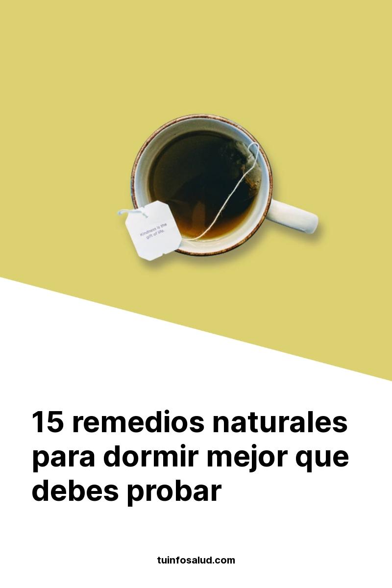 15 remedios naturales para dormir mejor que debes probar