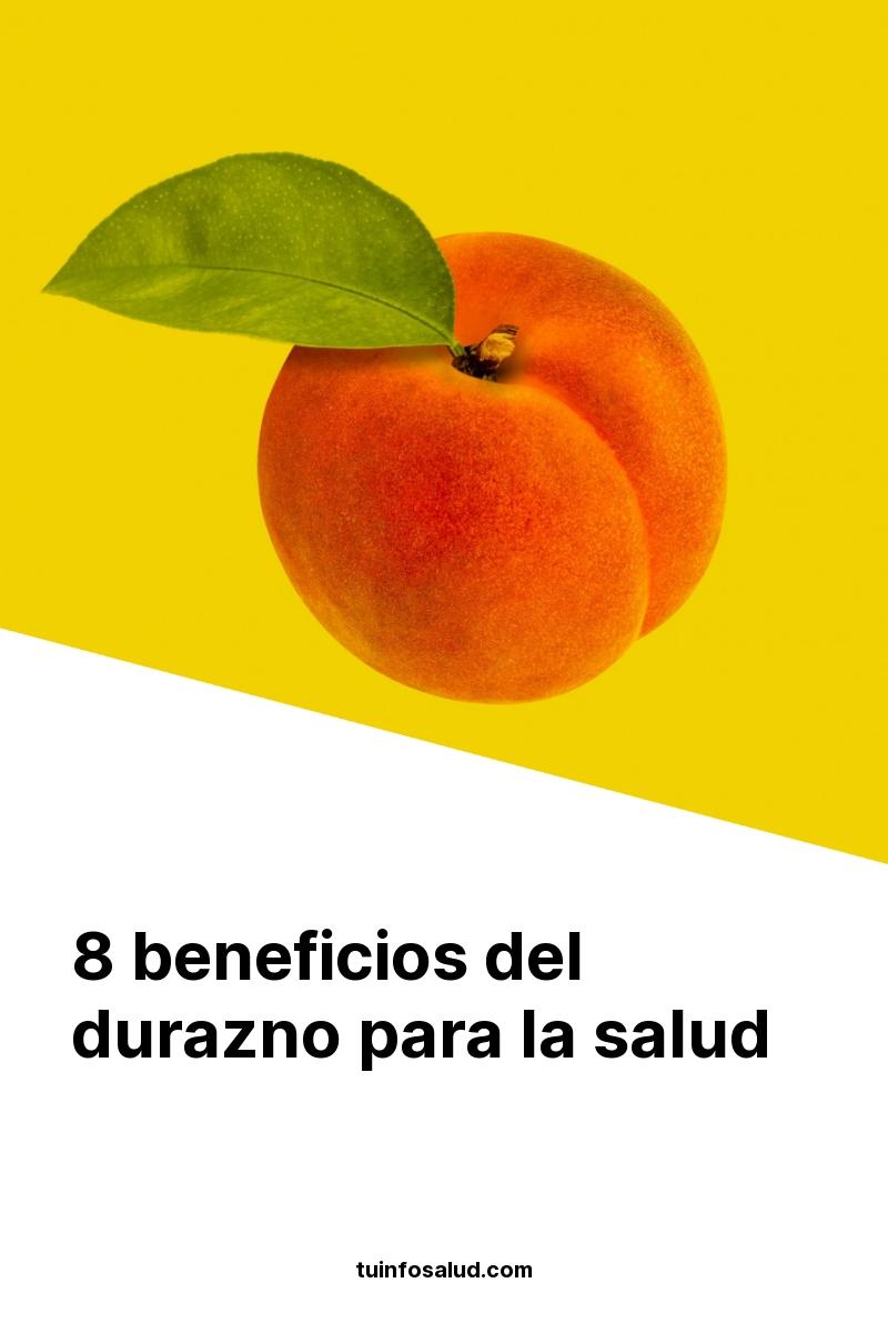 8 beneficios del durazno para la salud