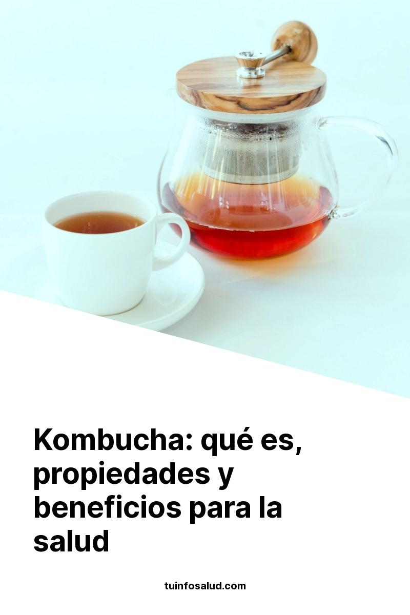 Kombucha: qué es, propiedades y beneficios para la salud