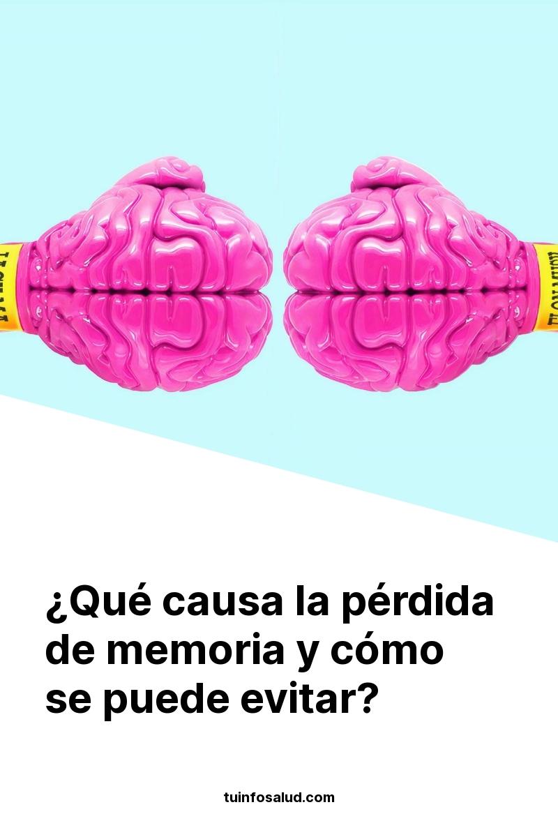 ¿Qué causa la pérdida de memoria y cómo se puede evitar?