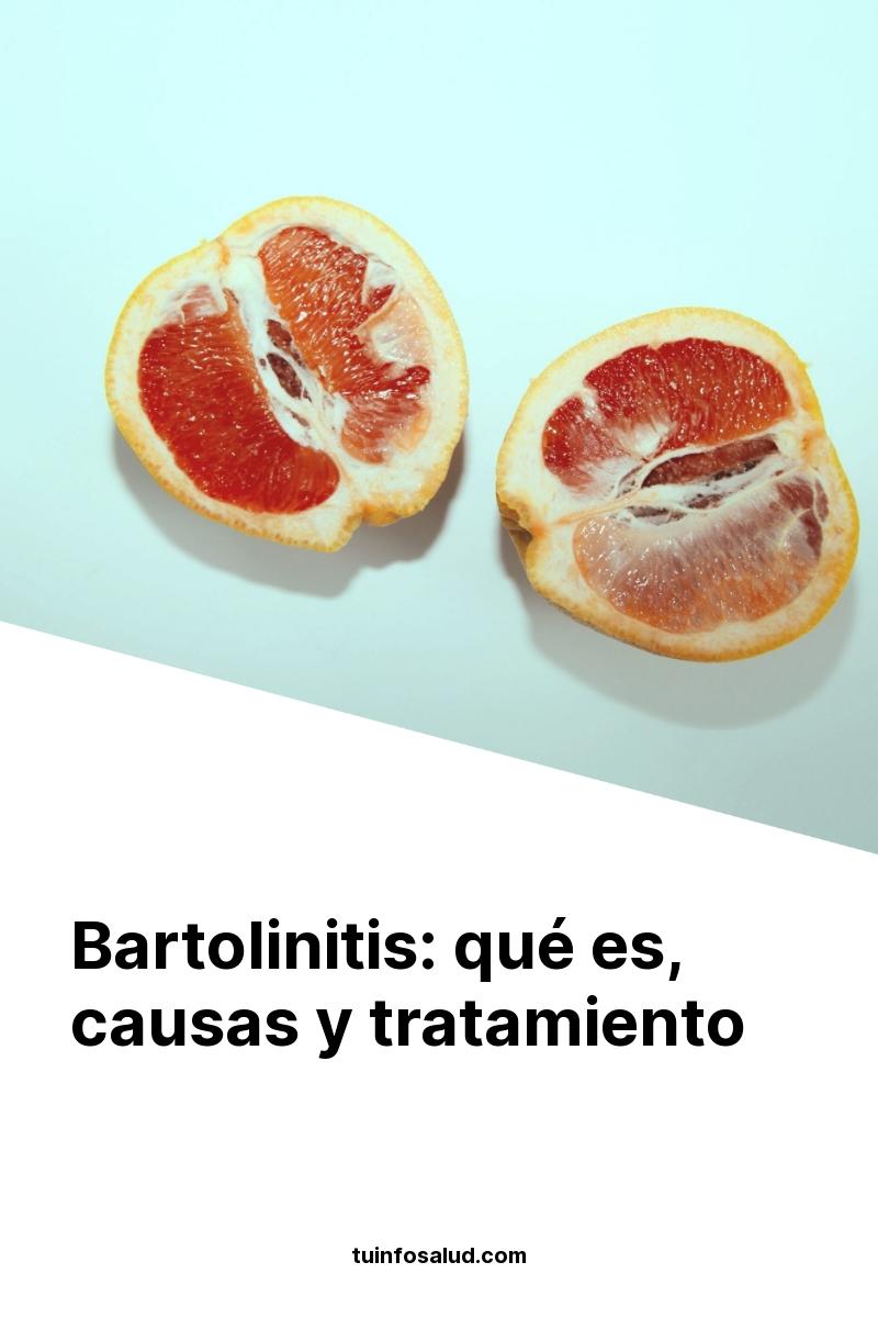 Bartolinitis: qué es, causas y tratamiento