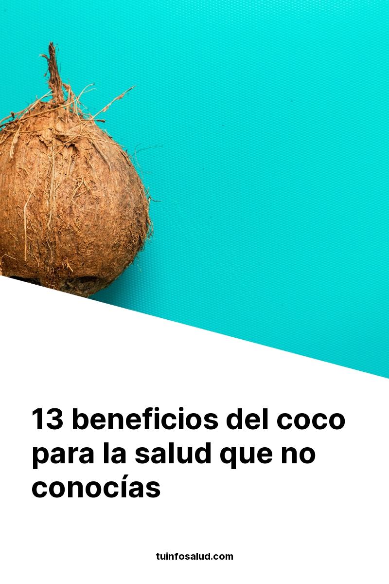 13 beneficios del coco para la salud que no conocías